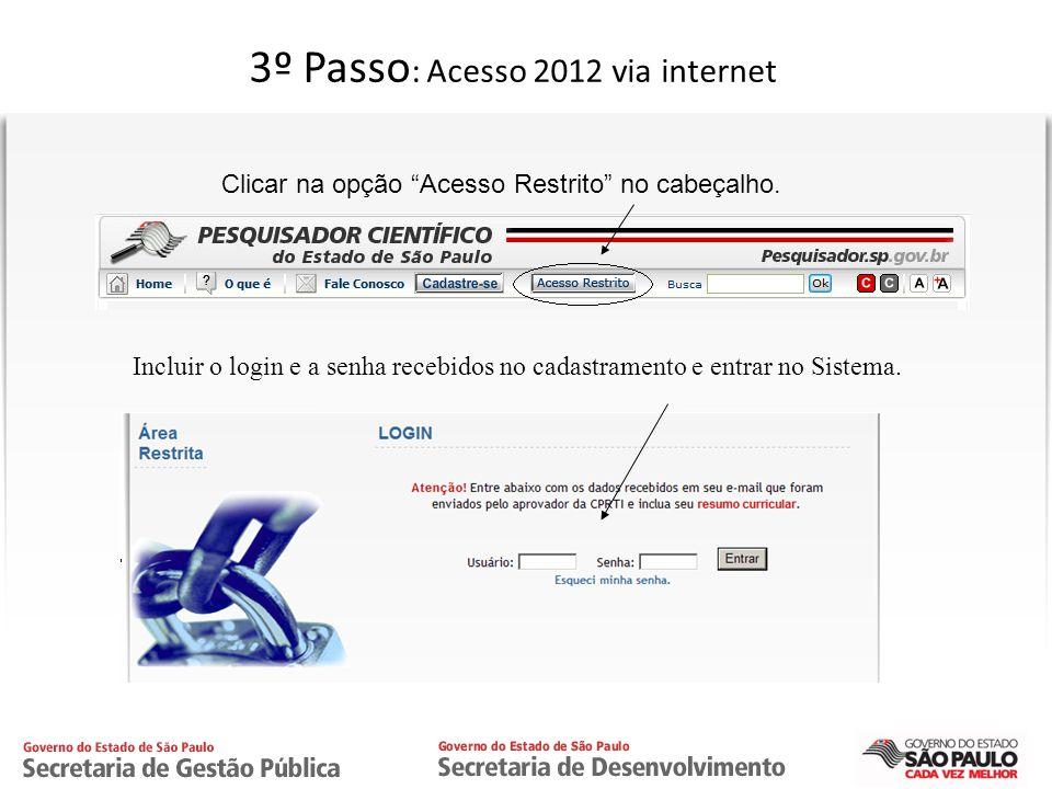 3º Passo: Acesso 2012 via internet