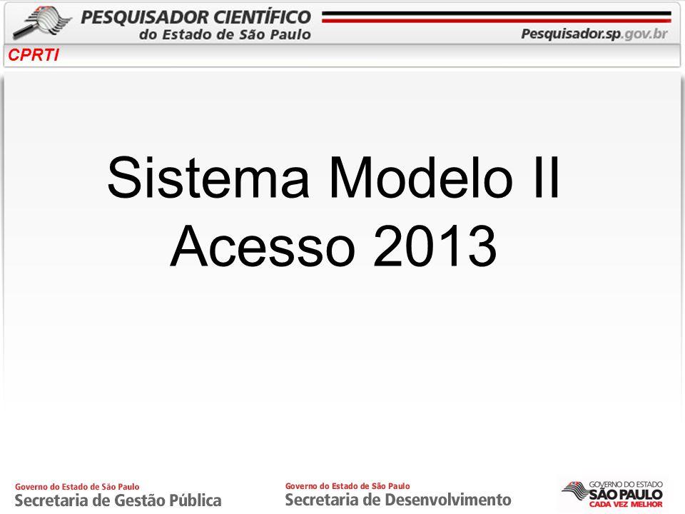 Sistema Modelo II Acesso 2013