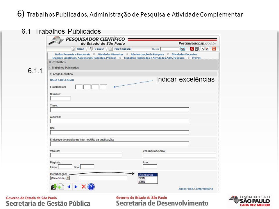6) Trabalhos Publicados, Administração de Pesquisa e Atividade Complementar