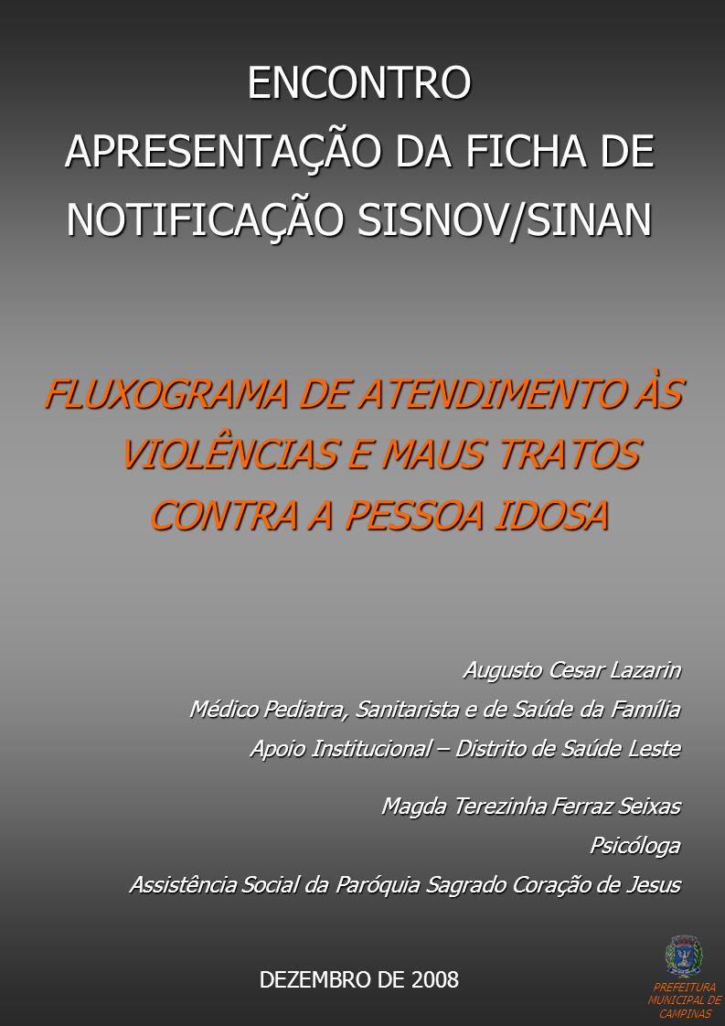 ENCONTRO APRESENTAÇÃO DA FICHA DE NOTIFICAÇÃO SISNOV/SINAN
