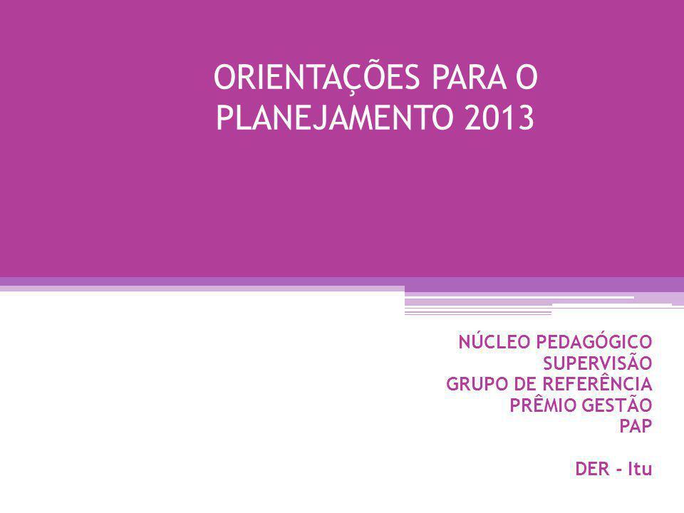 ORIENTAÇÕES PARA O PLANEJAMENTO 2013