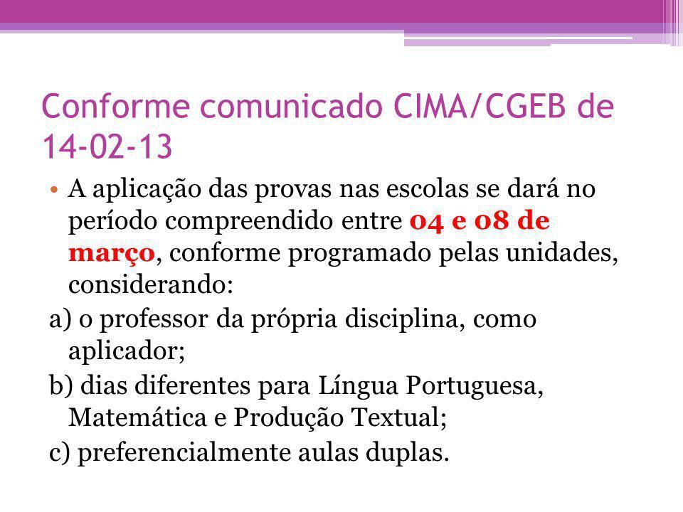 Conforme comunicado CIMA/CGEB de 14-02-13