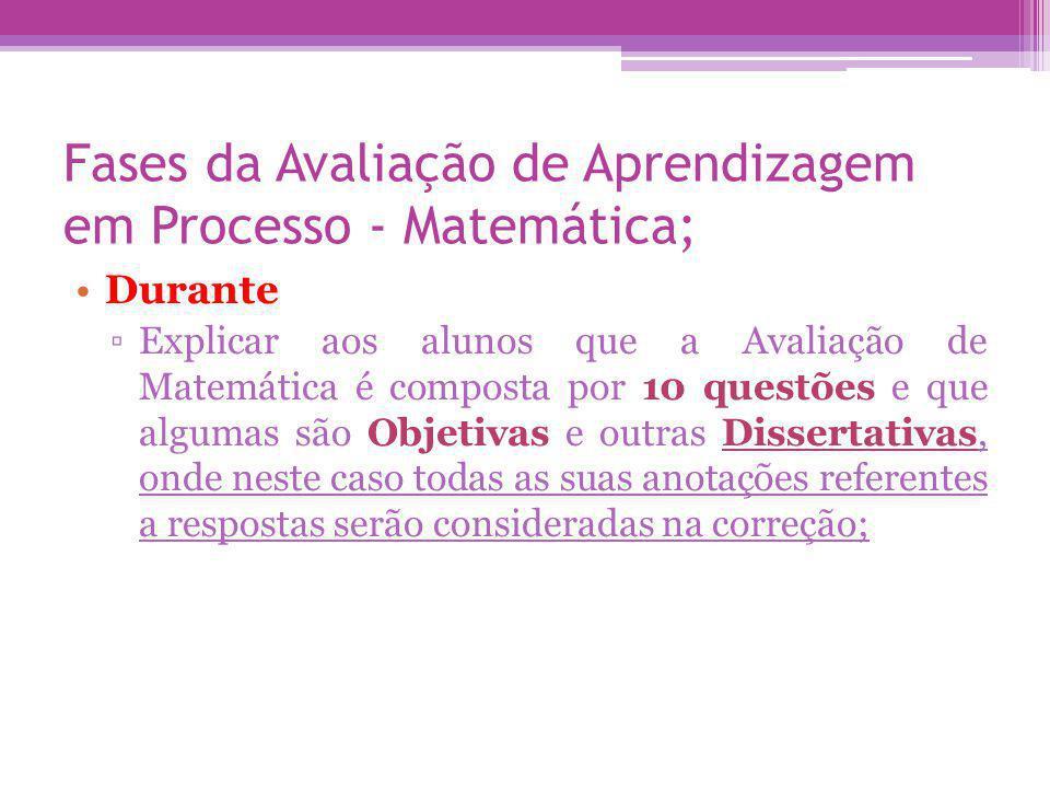 Fases da Avaliação de Aprendizagem em Processo - Matemática;