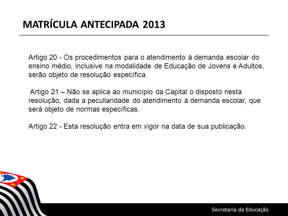 MATRÍCULA ANTECIPADA 2013