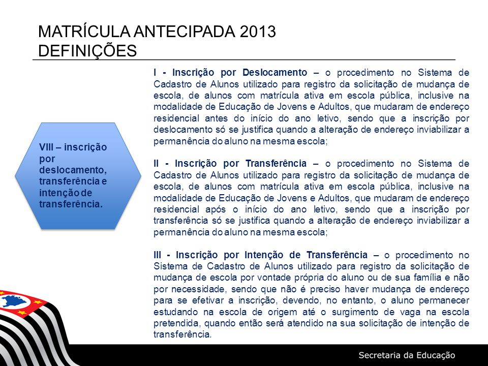 MATRÍCULA ANTECIPADA 2013 DEFINIÇÕES