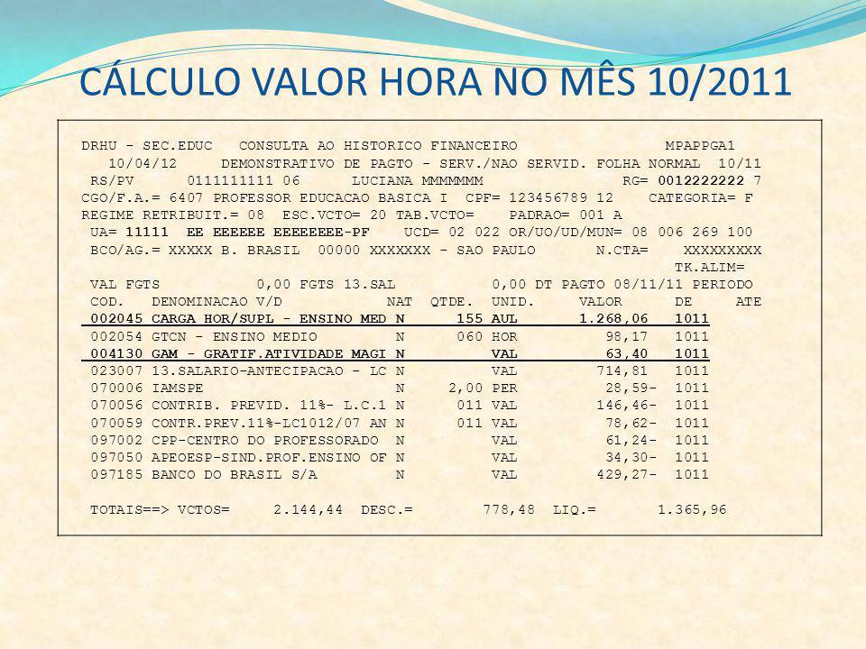 CÁLCULO VALOR HORA NO MÊS 10/2011