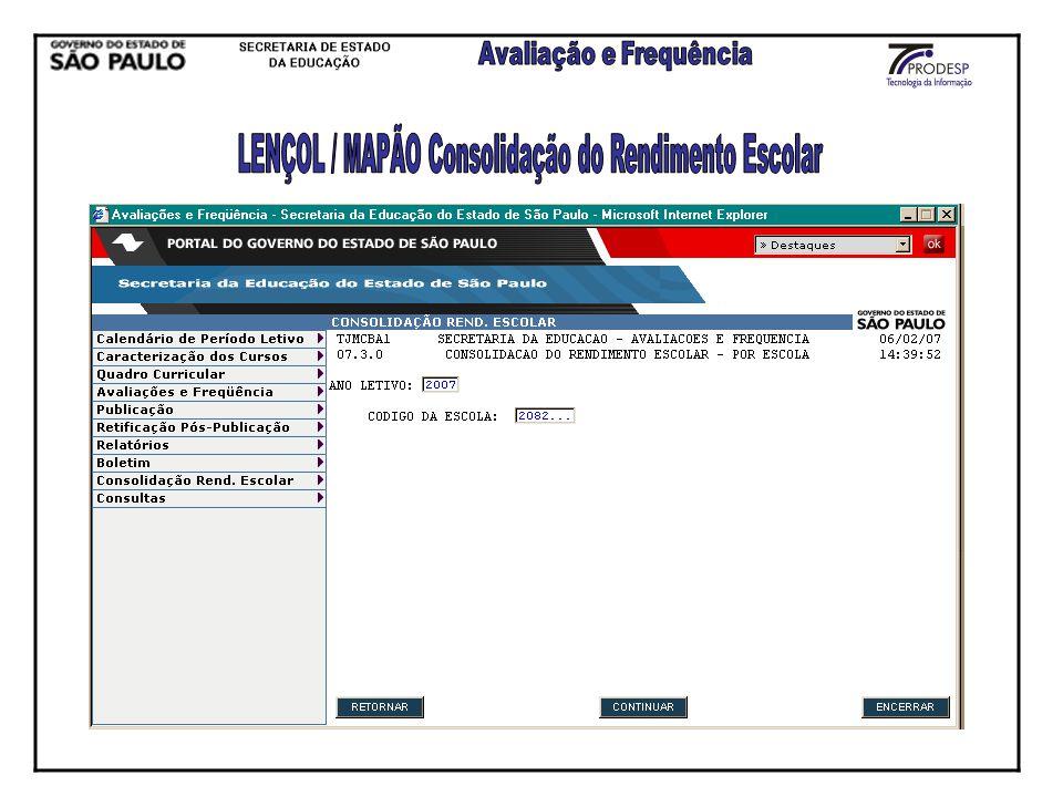 LENÇOL / MAPÃO Consolidação do Rendimento Escolar