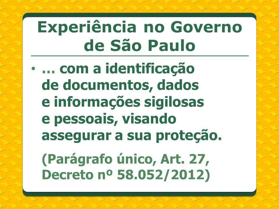 Experiência no Governo de São Paulo