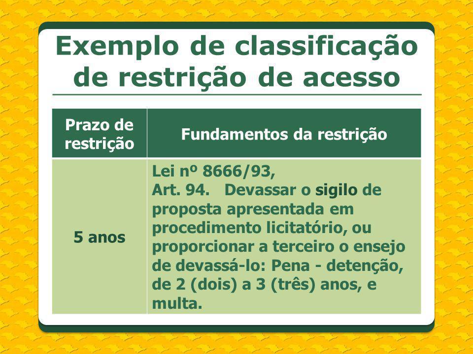 Exemplo de classificação de restrição de acesso