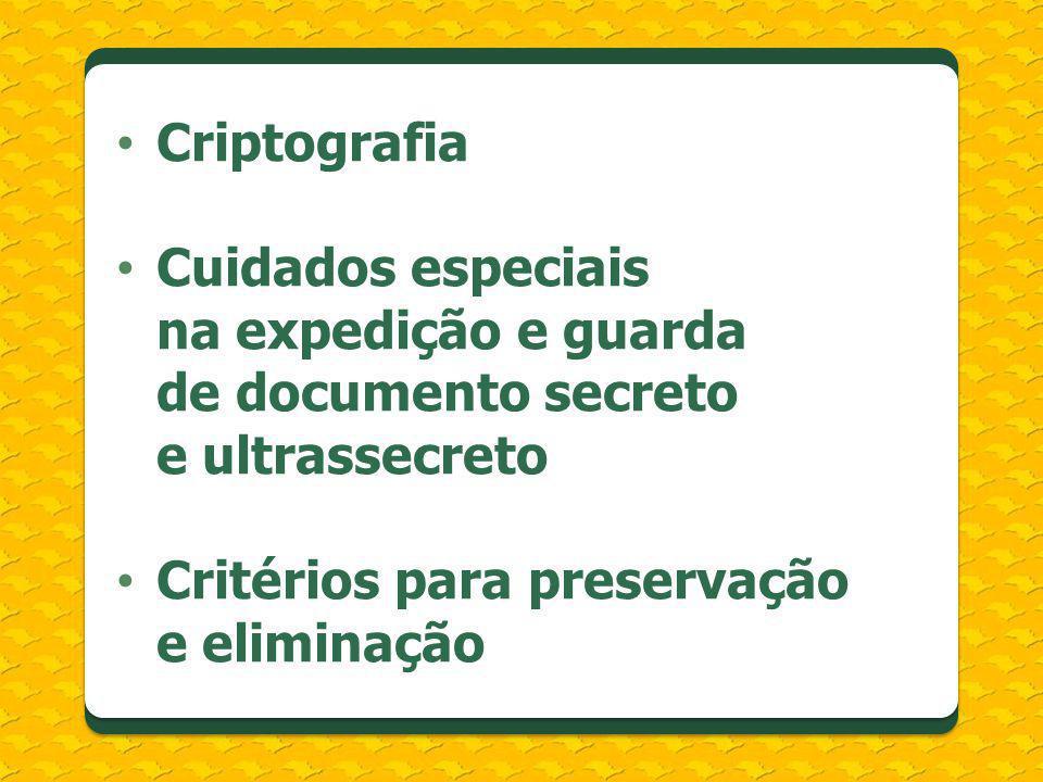 Critérios para preservação e eliminação
