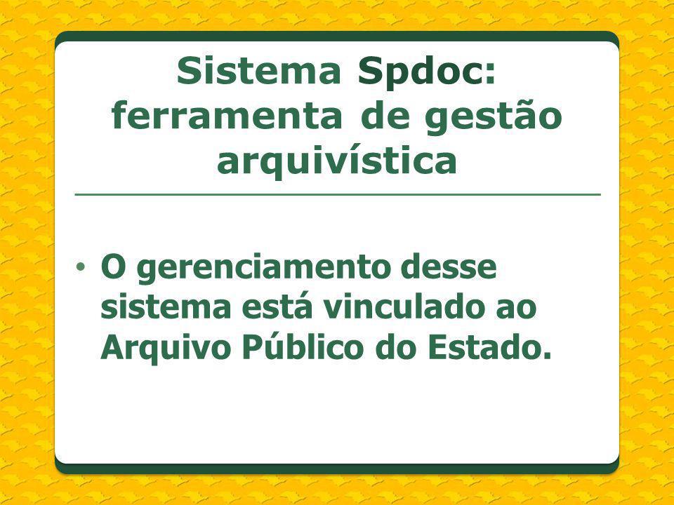 Sistema Spdoc: ferramenta de gestão arquivística