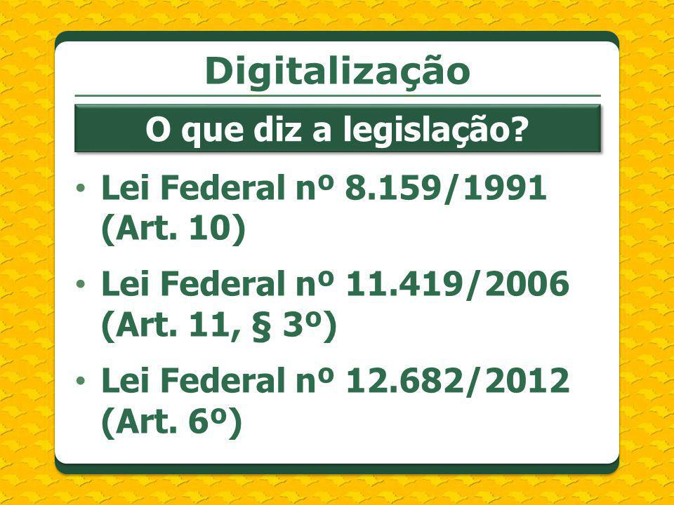 Digitalização O que diz a legislação