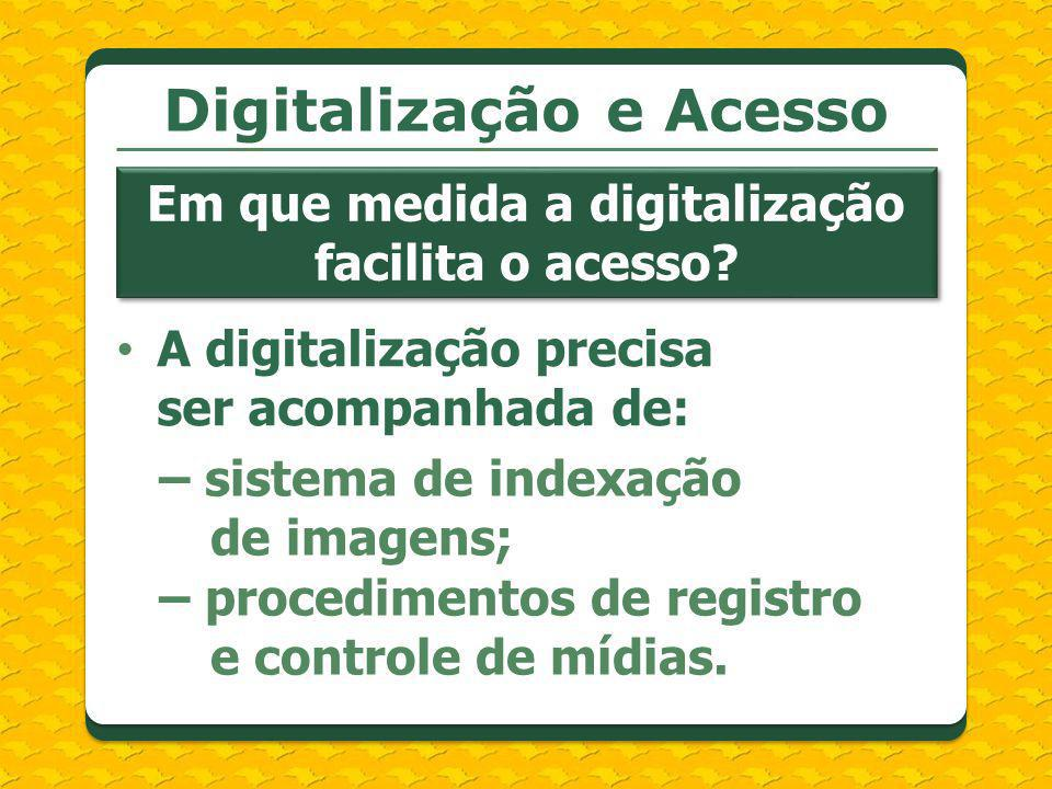 Digitalização e Acesso