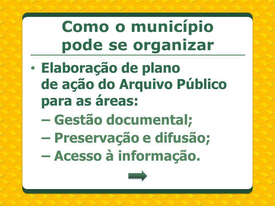 Como o município pode se organizar