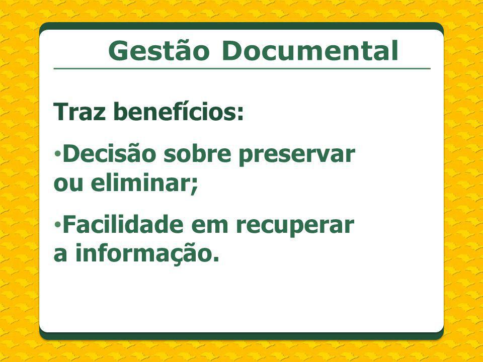 Gestão Documental Traz benefícios:
