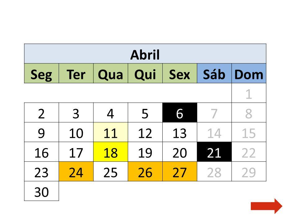 Abril Seg Ter Qua Qui Sex Sáb Dom