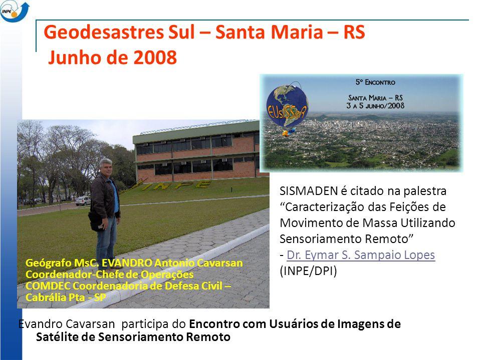 Geodesastres Sul – Santa Maria – RS Junho de 2008