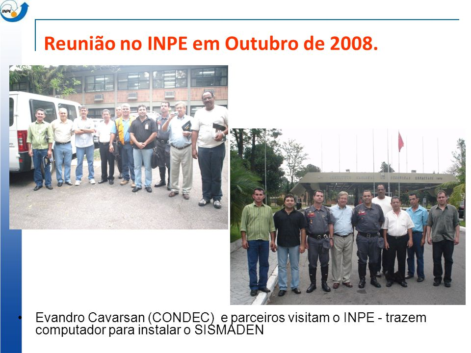 Reunião no INPE em Outubro de 2008.