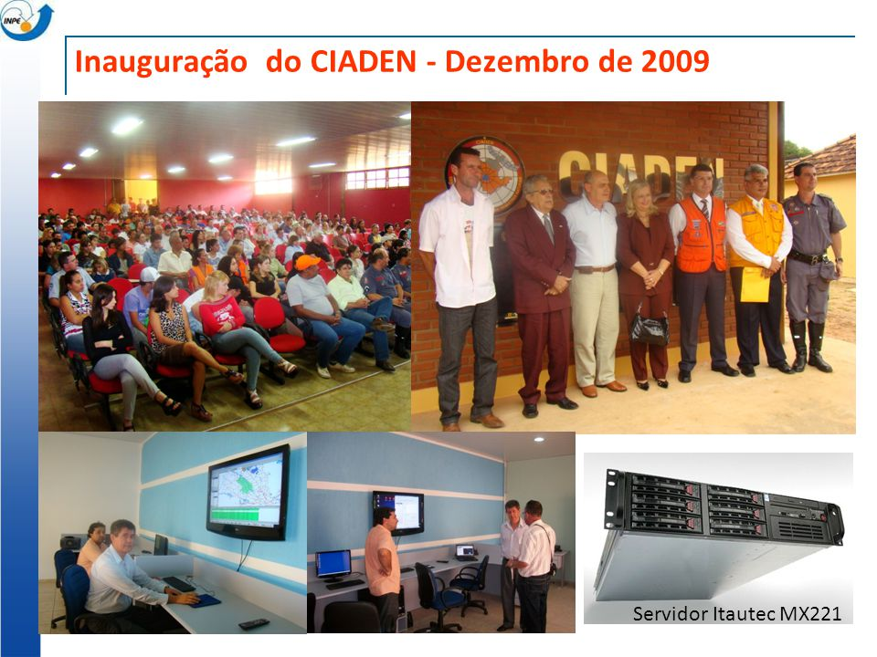 Inauguração do CIADEN - Dezembro de 2009