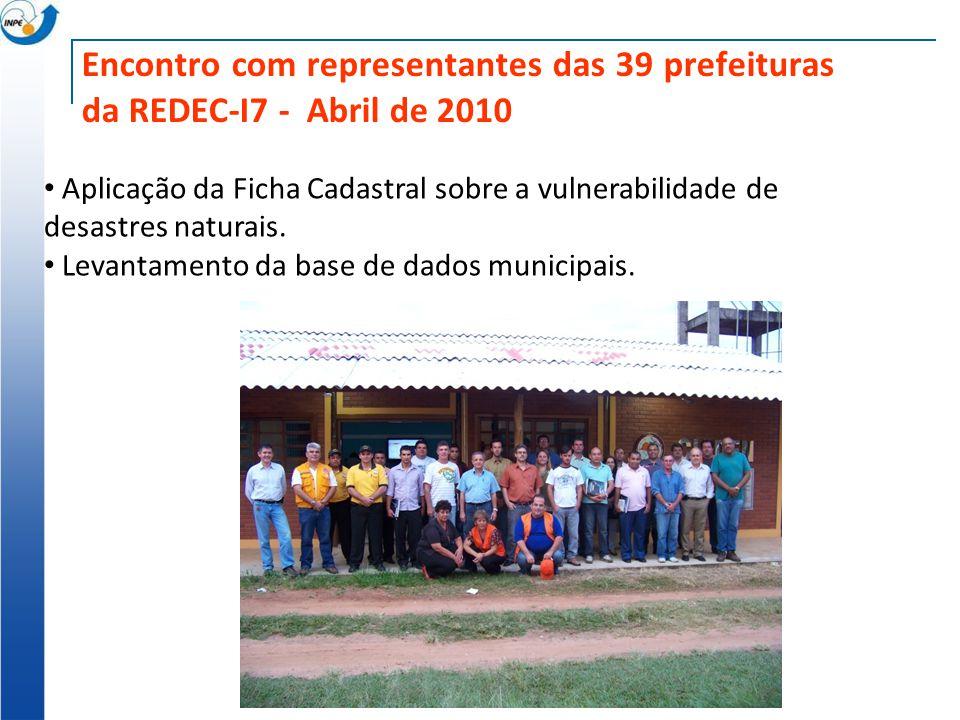 Encontro com representantes das 39 prefeituras da REDEC-I7 - Abril de 2010