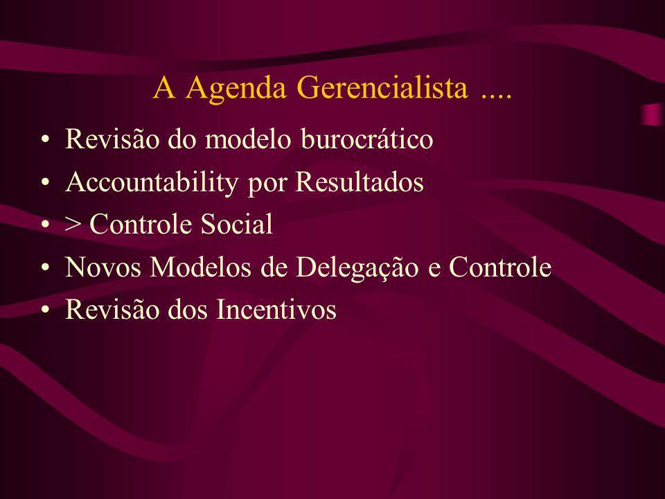 A Agenda Gerencialista ....