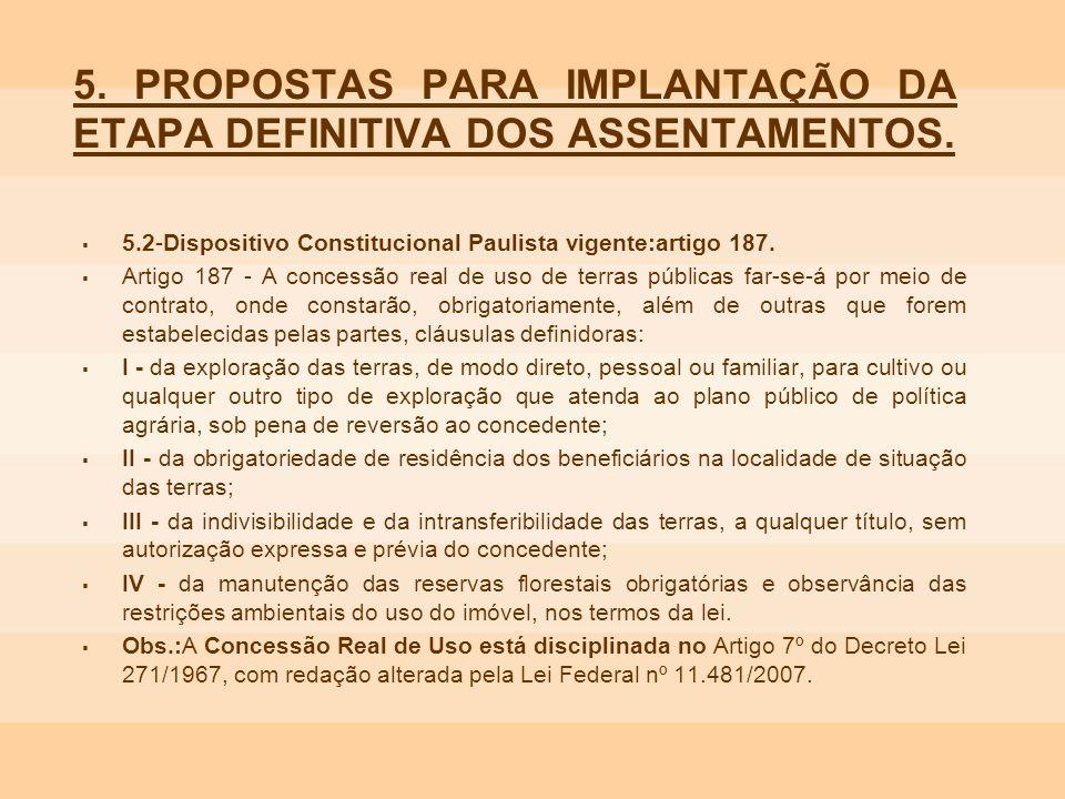 5. PROPOSTAS PARA IMPLANTAÇÃO DA ETAPA DEFINITIVA DOS ASSENTAMENTOS.