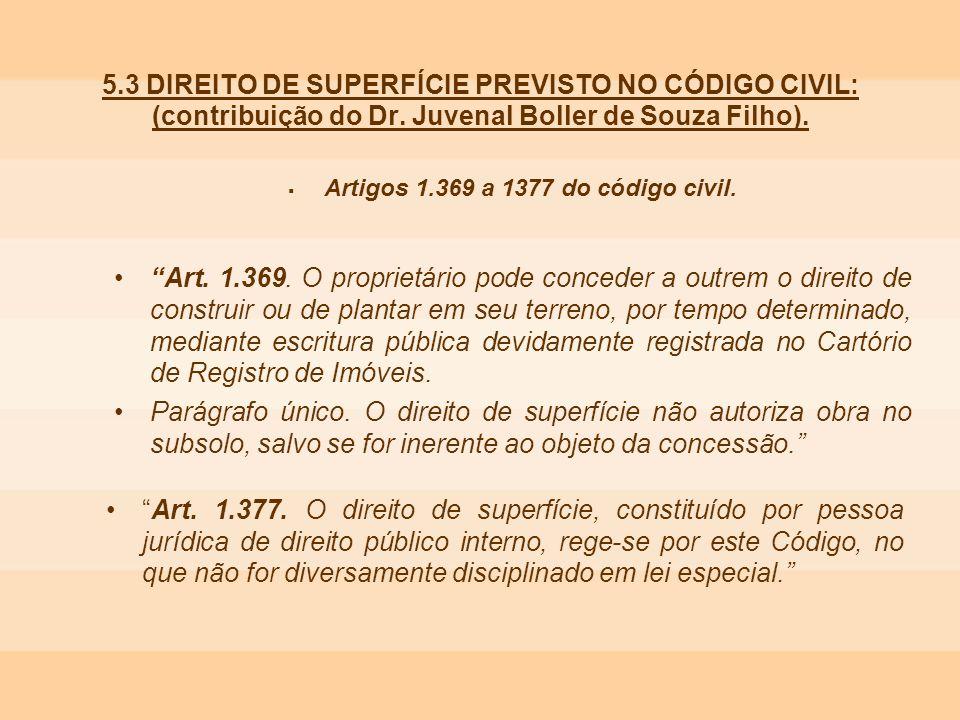 Artigos 1.369 a 1377 do código civil.