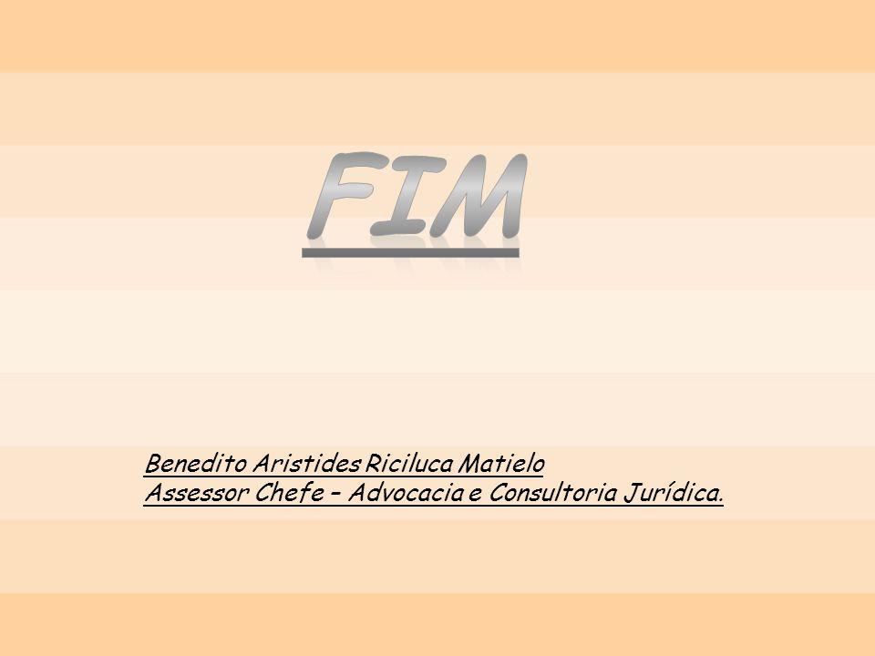 FIM Benedito Aristides Riciluca Matielo