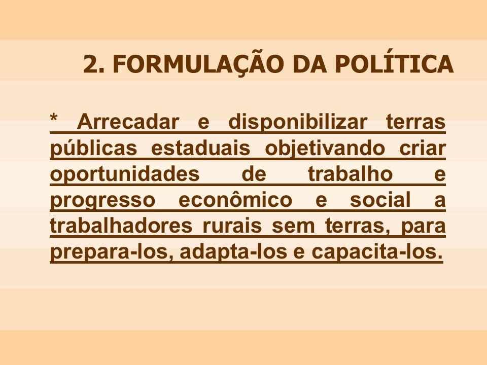 2. FORMULAÇÃO DA POLÍTICA
