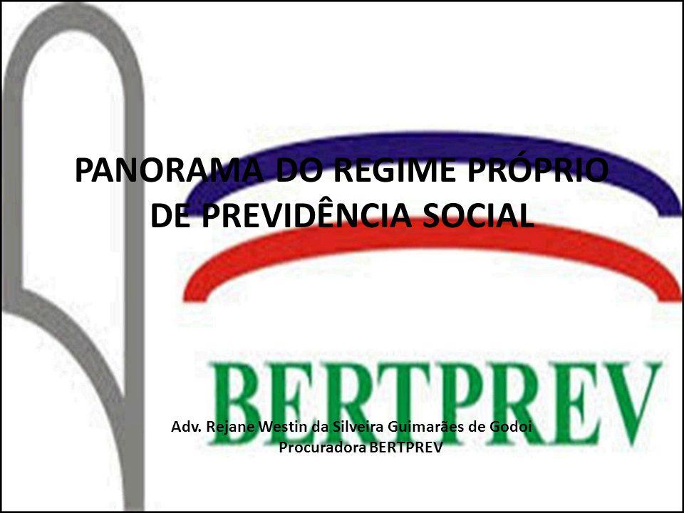 PANORAMA DO REGIME PRÓPRIO DE PREVIDÊNCIA SOCIAL