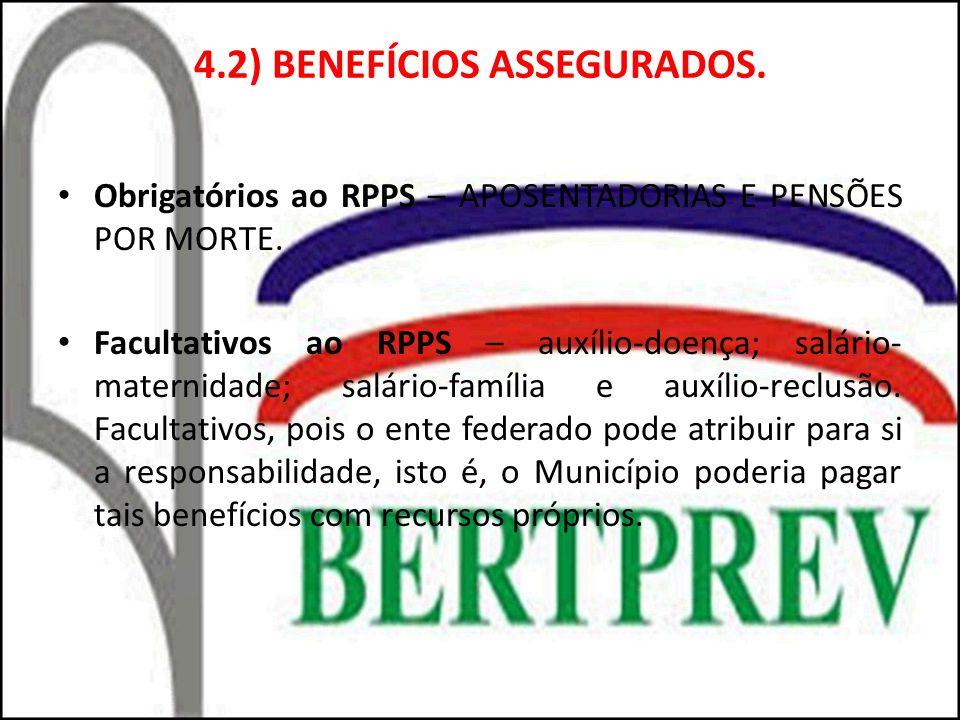 4.2) BENEFÍCIOS ASSEGURADOS.