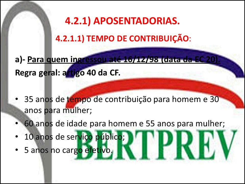 4.2.1) APOSENTADORIAS. 4.2.1.1) TEMPO DE CONTRIBUIÇÃO: