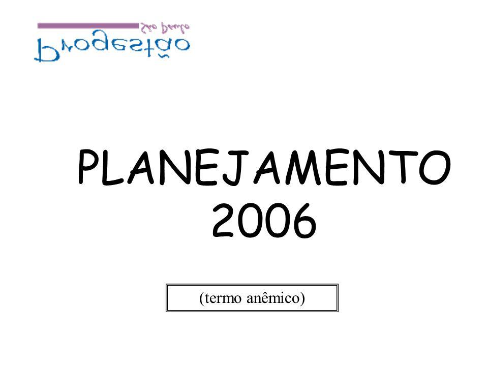 PLANEJAMENTO 2006 (termo anêmico)