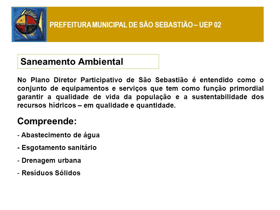 PREFEITURA MUNICIPAL DE SÃO SEBASTIÃO – UEP 02