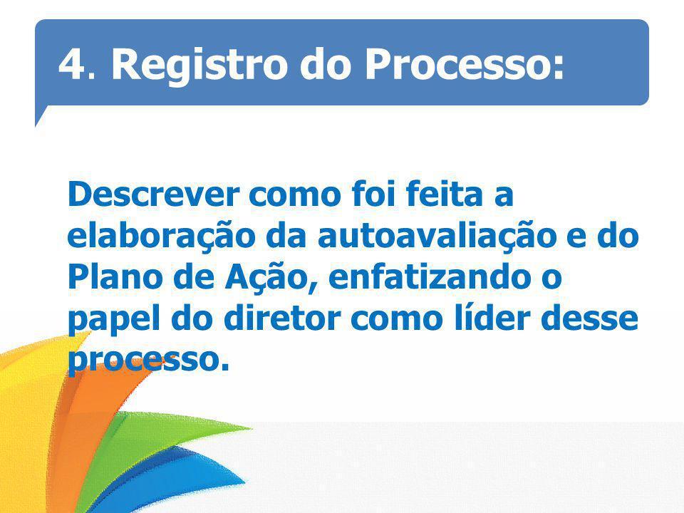 4. Registro do Processo: