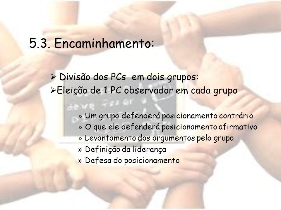 5.3. Encaminhamento: Divisão dos PCs em dois grupos: