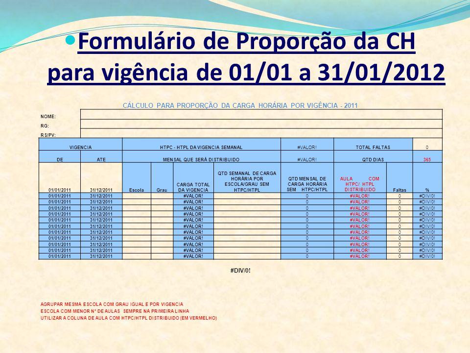 Formulário de Proporção da CH para vigência de 01/01 a 31/01/2012