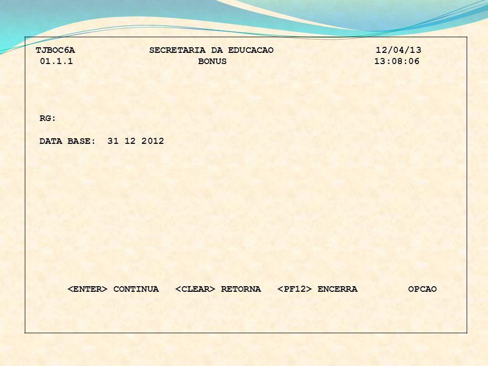 TJBOC6A SECRETARIA DA EDUCACAO 12/04/13