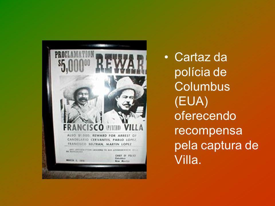 Cartaz da polícia de Columbus (EUA) oferecendo recompensa pela captura de Villa.
