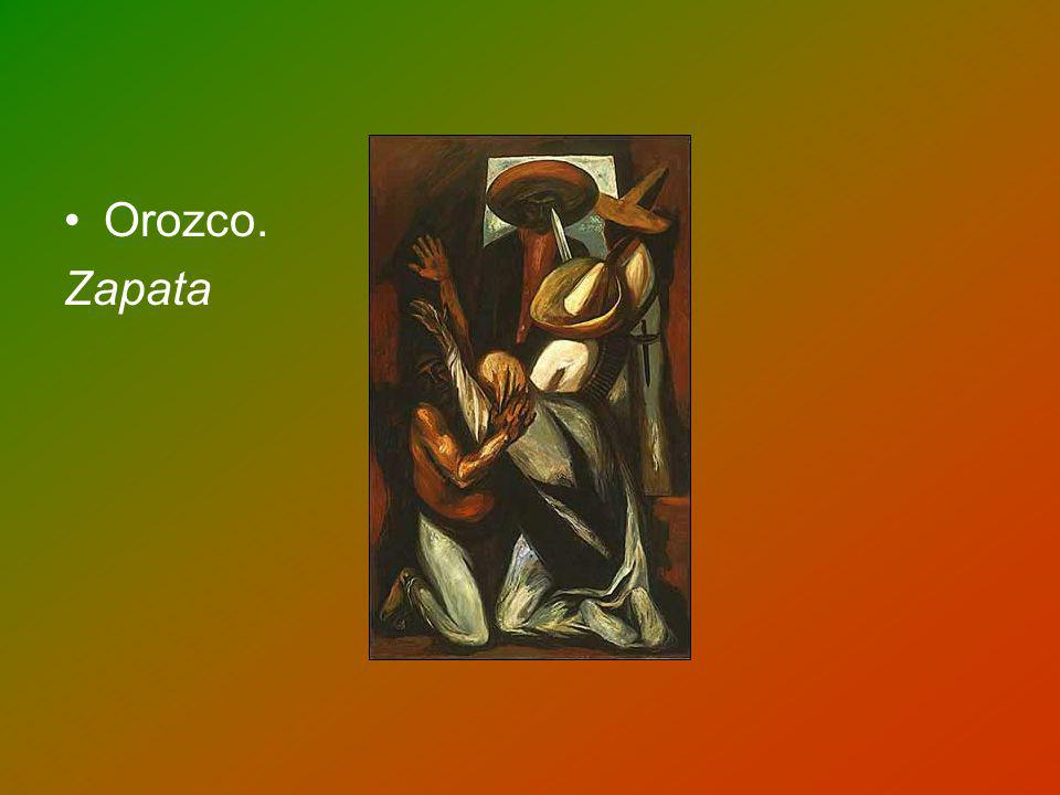 Orozco. Zapata