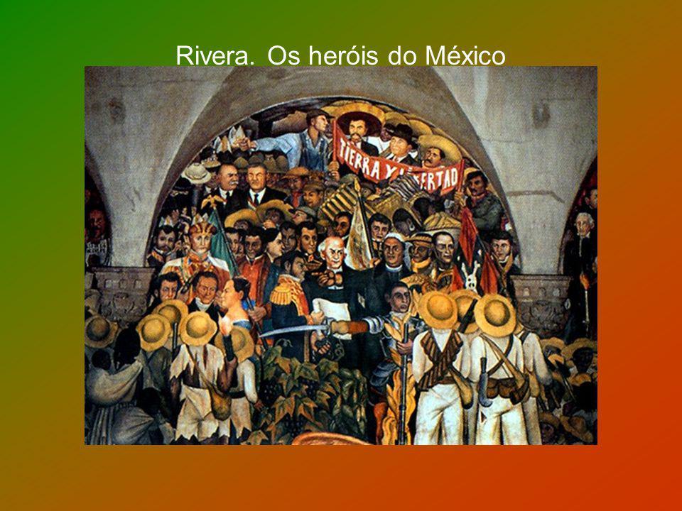 Rivera. Os heróis do México