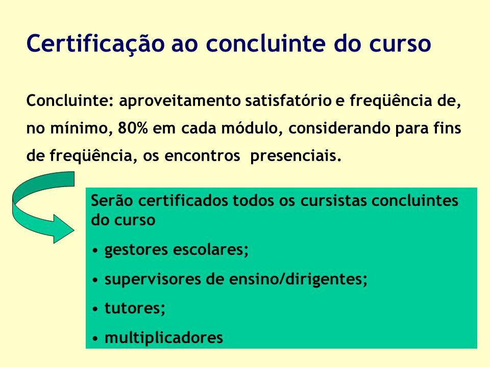 Certificação ao concluinte do curso
