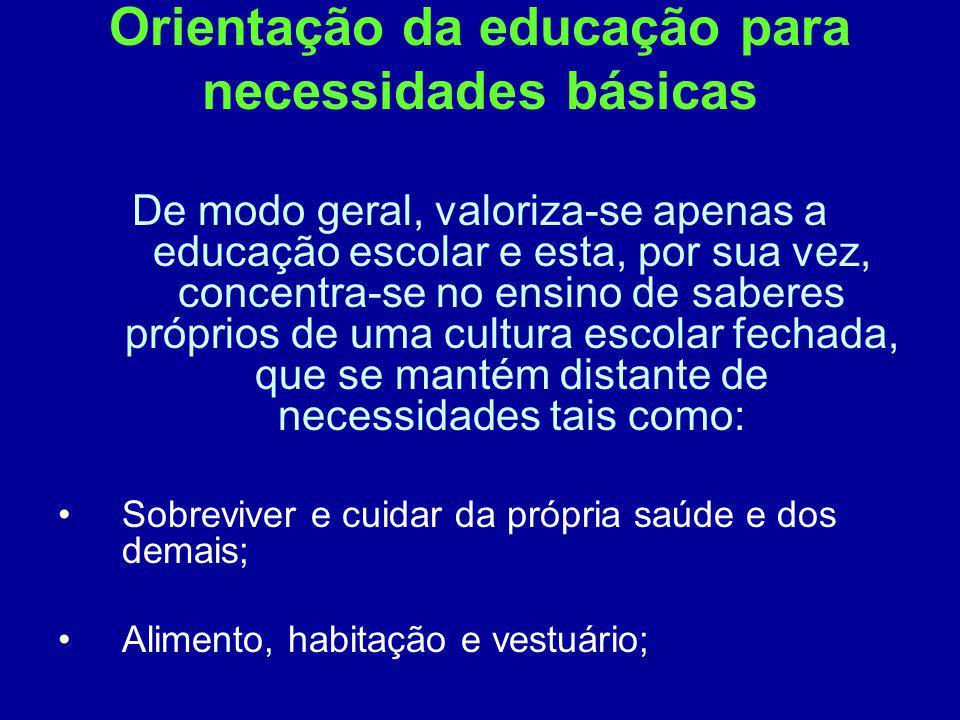 Orientação da educação para necessidades básicas