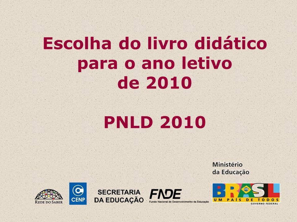Escolha do livro didático para o ano letivo de 2010