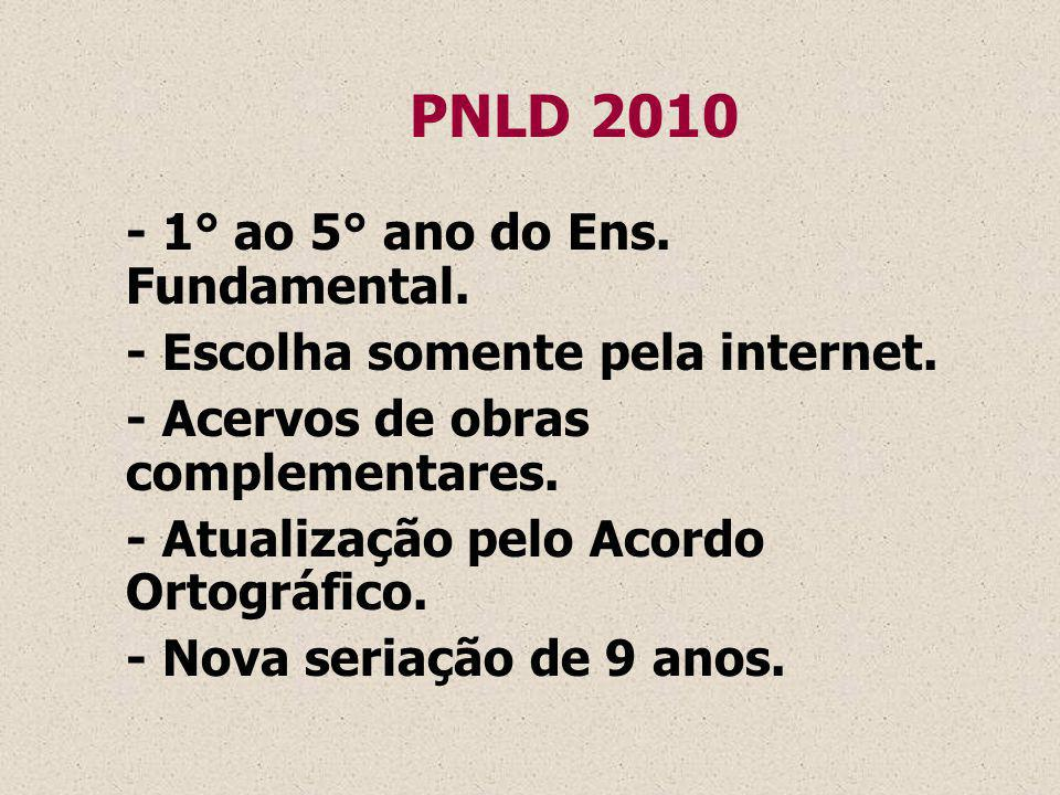 PNLD 2010 - 1° ao 5° ano do Ens. Fundamental.