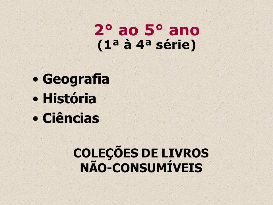 2° ao 5° ano Geografia História Ciências (1ª à 4ª série)