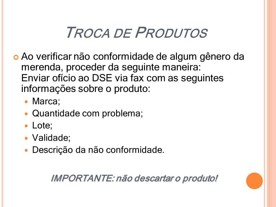 IMPORTANTE: não descartar o produto!