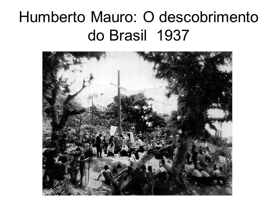 Humberto Mauro: O descobrimento do Brasil 1937