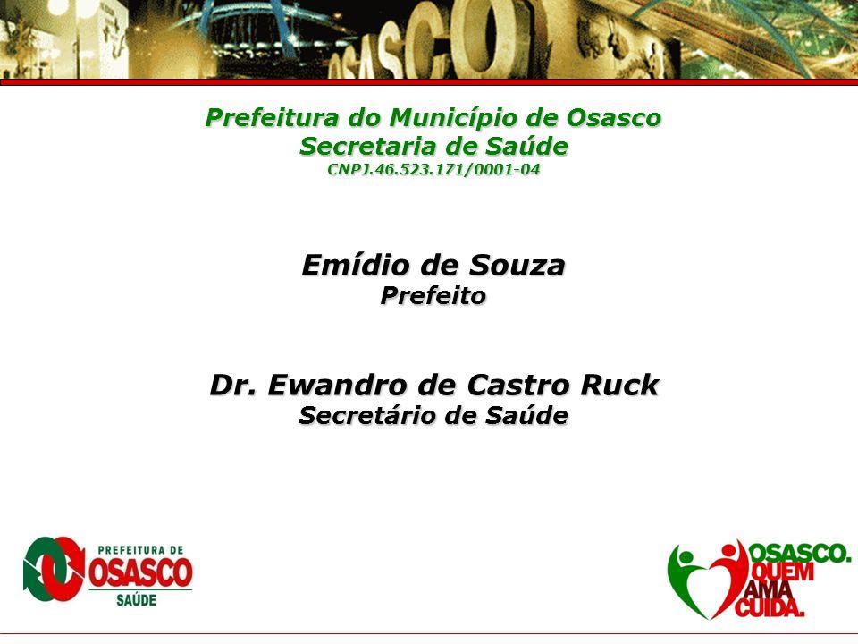 Prefeitura do Município de Osasco Dr. Ewandro de Castro Ruck