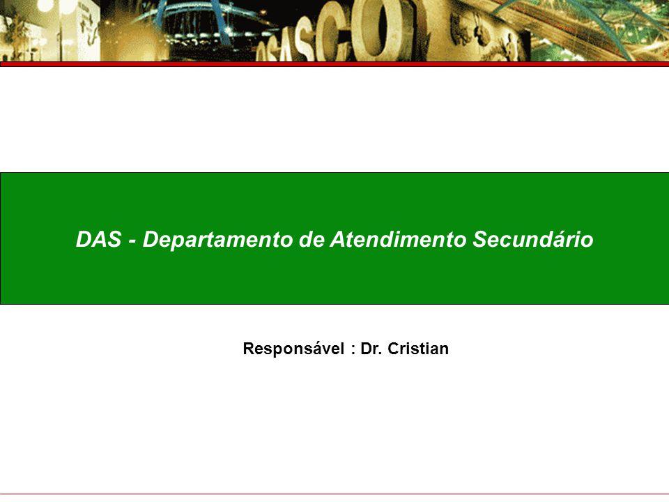 DAS - Departamento de Atendimento Secundário